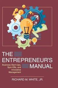 The Entrepreneur's Manual