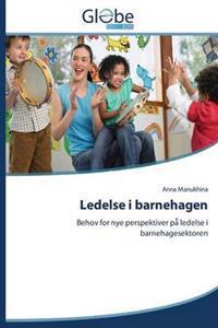 Ledelse I Barnehagen - Manukhina Anna   Inprintwriters.org
