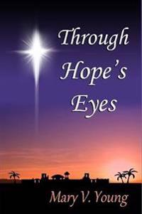 Through Hope's Eyes