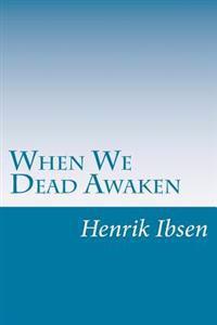 When We Dead Awaken