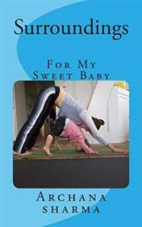 Surroundings (Mother-To-Baby): For My Sweet Princess