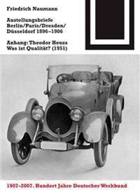 Ausstellungsbriefe Berlin, Paris, Dresden, Düsseldorf 1896-1906