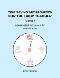 Time Saving Art Projects for the Busy Teacher