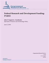 Federal Research and Development Funding: Fy2015