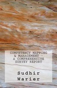 Competency Mapping & Management - A Comprehensive Survey Report