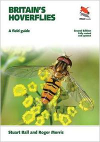 Britain's Hoverflies: A Field Guide - Revised and Updated Second Edition