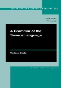 A Grammar of the Seneca Language