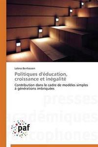 Politiques d'�ducation, Croissance Et In�galit�