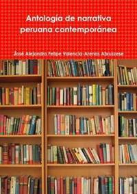 Antologia De Narrativa Peruana Contemporane