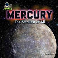 Mercury: The Smallest of All
