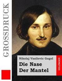 Die Nase / Der Mantel (Grodruck)