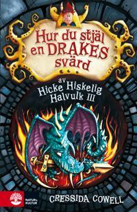 Hur du stjäl en drakes svärd