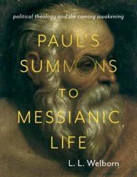 Paul's Summons to Messianic Life