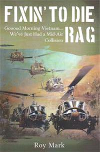 Fixin' to Die Rag: Gooood Morning Vietnam... We've Just Had a Mid-Air Collision
