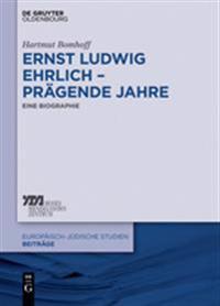 Ernst Ludwig Ehrlich - Pr gende Jahre