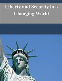 Liberty and Security in a Changing World