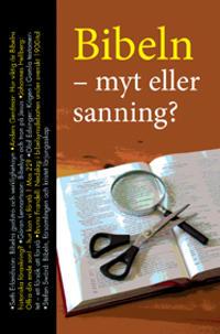 Bibeln – myt eller sanning?