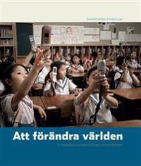 Att förändra världen : en berättelse om Lars Magnus Ericsson och hans efterföljare