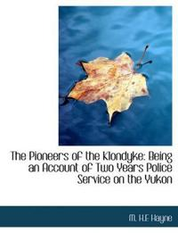 The Pioneers of the Klondyke