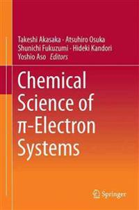 Chemical Science of P-Electron Systems
