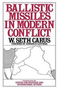 Ballistic Missiles in Modern Conflict