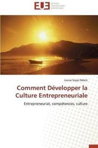 Comment Developper La Culture Entrepreneuriale