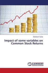 Impact of Some Variables on Common Stock Returns