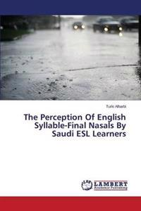 The Perception of English Syllable-Final Nasals by Saudi ESL Learners