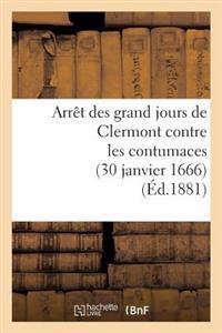 Arr�t Des Grand Jours de Clermont Contre Les Contumaces (30 Janvier 1666)