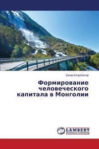Formirovanie Chelovecheskogo Kapitala V Mongolii