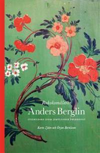 Rokokomålaren Anders Berglin : stilbildare inom jämtländsk folkkonst