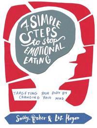 Seven simple steps to stop emotional eating - targeting your body by changi