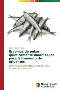 Escamas de Peixe Quimicamente Modificadas Para Tratamento de Efluentes