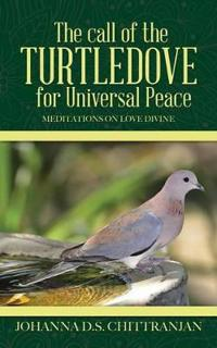 The Call of the Turtledove for Universal Peace