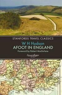 Afoot in England: Standfords Travel Classics