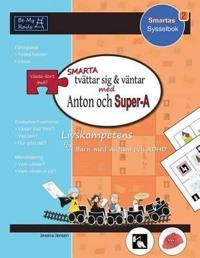 SMARTA Tvättar sig & Väntar med Anton och Super-A: Vardagsfärdigheter för barn med Autism och ADHD