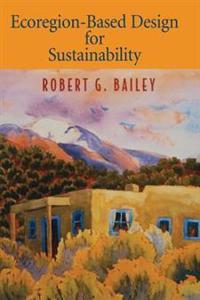 Ecoregion-Based Design for Sustainability