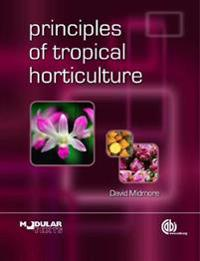 Principles of Tropical Horticulture