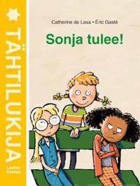 Sonja tulee!