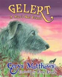 Gelert - A Man's Best Friend