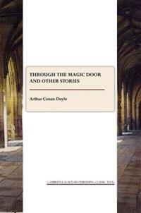 Through the Magic Door and Other Pieces