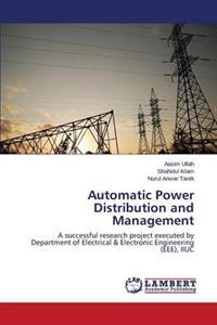 Automatic Power Distribution and Management
