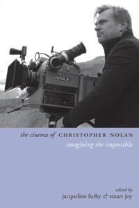 The Cinema of Christopher Nolan