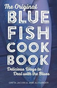 The Original Bluefish Cookbook