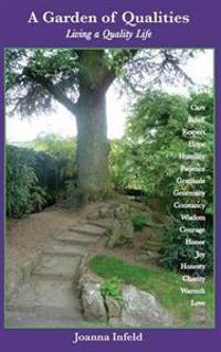 A Garden of Qualities