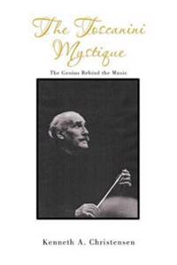 The Toscanini Mystique