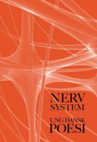 Nervsystem  ung dansk poesi