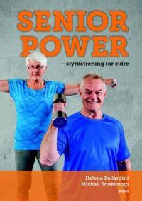 Senior power - Helena Bellardini, Michail Tonkonogi pdf epub