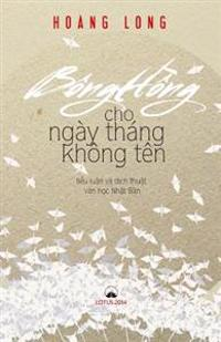Bong Hong Cho Ngay Thang Khong Ten: Tieu Luan Va Dich Thuat Van Hoc Nhat Ban