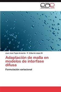 Adaptacion de Malla En Modelos de Interfase Difusa